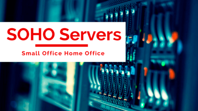 soho servers small office home office