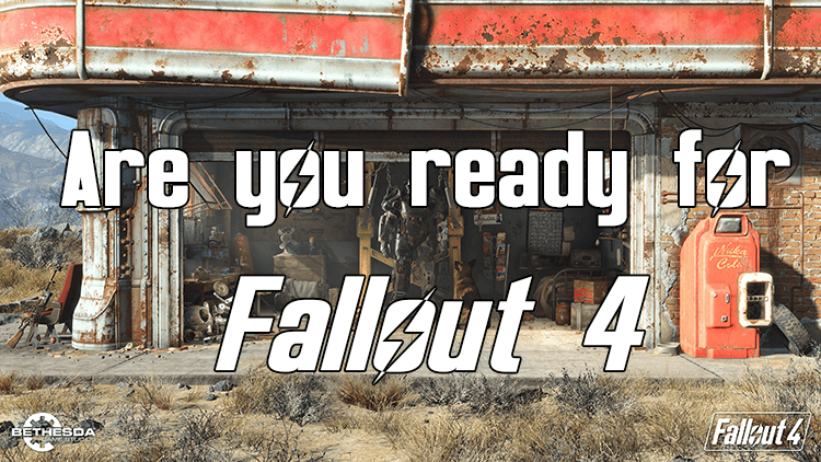 Are You Ready for Fallout-4