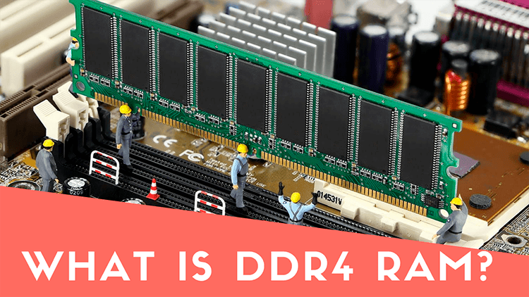 What is DDR4 memory RAM