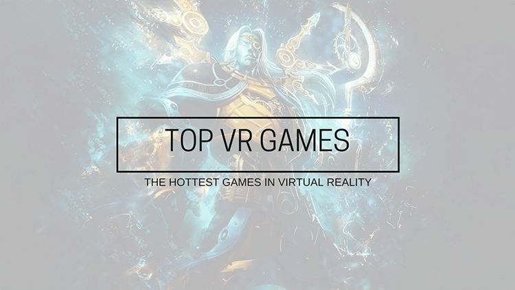 the best VR games for 2016