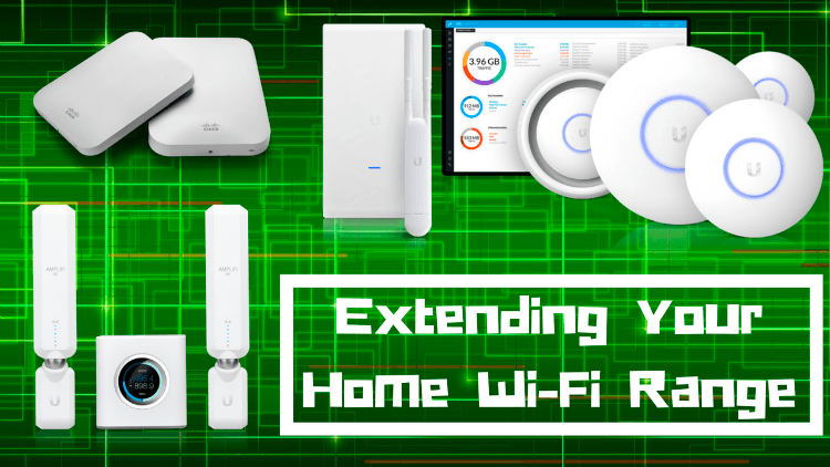Extending Your Home Wi-Fi