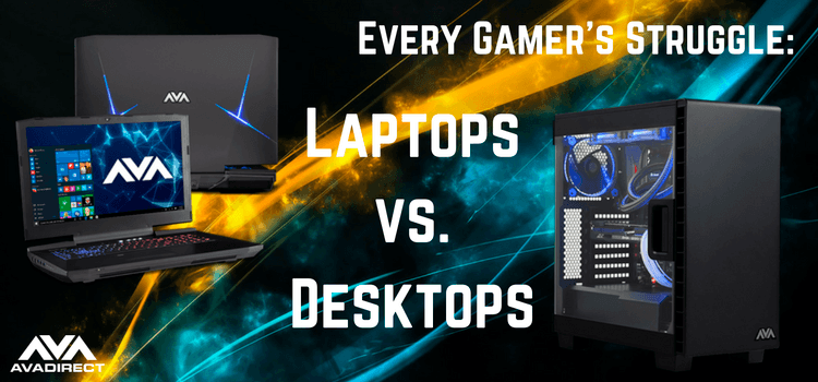 Laptops vs. Desktops
