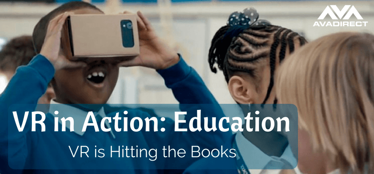 Virtual Reality in Action: Education